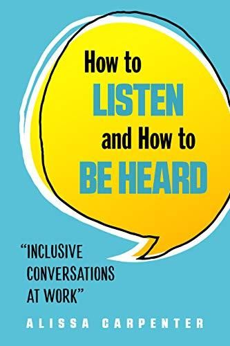 Image of: How to Listen and How to Be Heard