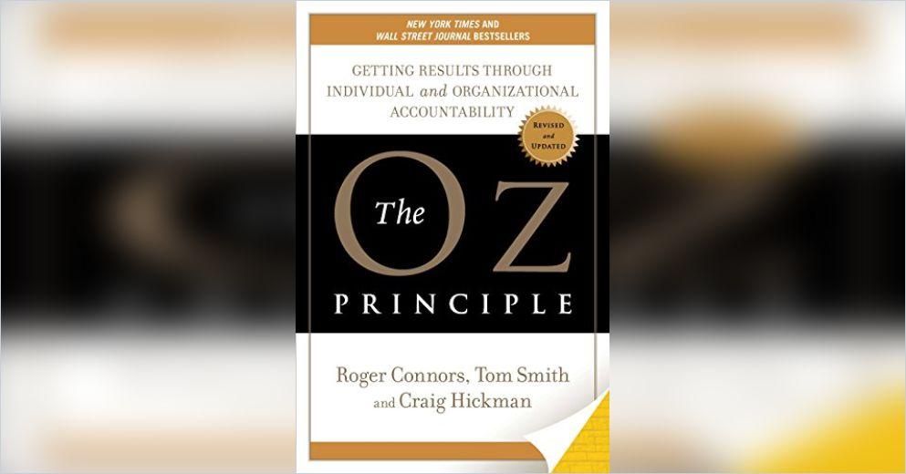 The Oz Principle Summary Roger Connors Et Al
