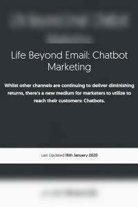 Life Beyond Email: Chatbot Marketing summary