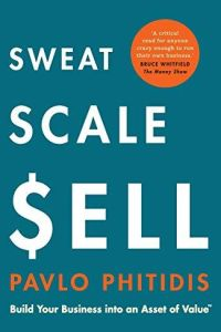 Sweat, Scale, Sell