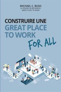 Construire une great place to work for all résumé de livre