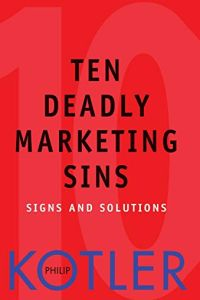 Ten Deadly Marketing Sins book summary