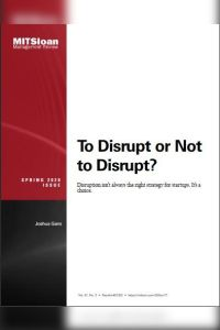 To Disrupt or Not to Disrupt? summary