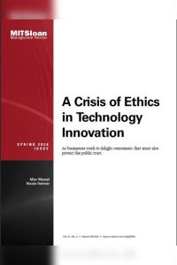 A Crisis of Ethics in Technology Innovation summary