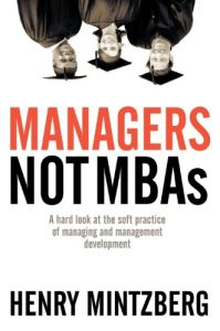 Managers Not MBAs book summary