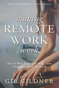 Making Remote Work Work book summary
