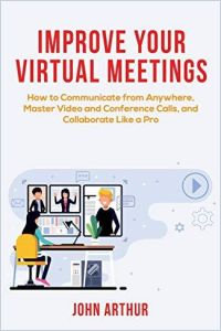 Improve Your Virtual Meetings book summary