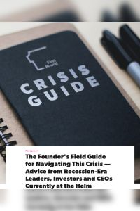 The Founder's Field Guide for Navigating This Crisis summary