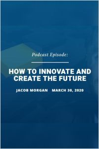 How to Innovate and Create the Future