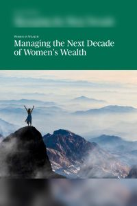 Managing the Next Decade of Women's Wealth summary