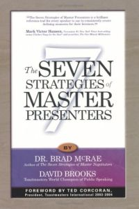 The Seven Strategies of Master Presenters book summary