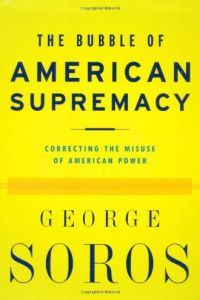 The Bubble of American Supremacy book summary