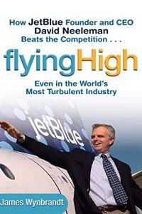 Flying High Free Summary by James Wynbrandt