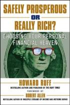 Safely Prosperous or Really Rich?