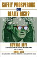 Safely Prosperous or Really Rich? book summary