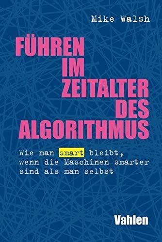 Image of: Führen im Zeitalter des Algorithmus