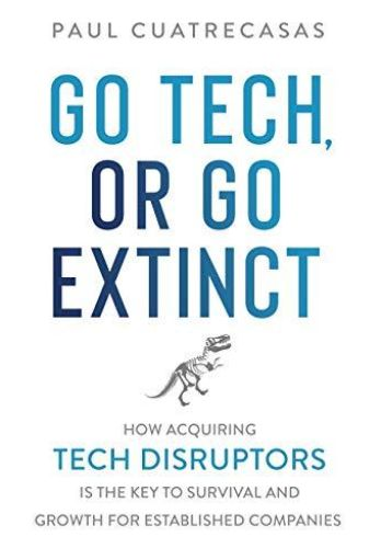 Image of: Go Tech, or Go Extinct
