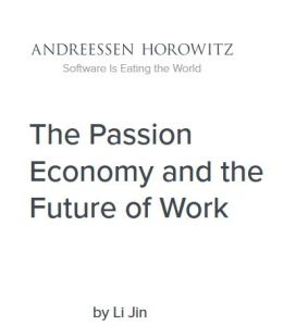 The Passion Economy and the Future of Work