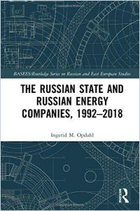 The Russian State and Russian Energy Companies, 1992–2018 book summary