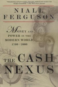 The Cash Nexus book summary