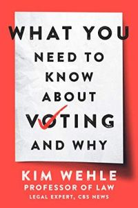 What You Need to Know About Voting – and Why book summary