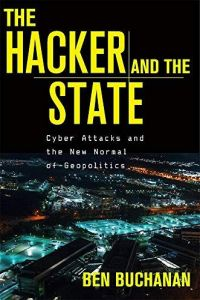 The Hacker and the State book summary