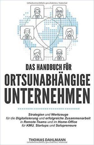 Image of: Das Handbuch für ortsunabhängige Unternehmen