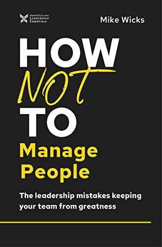 Image of: How Not to Manage People