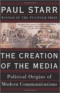 The Creation of the Media book summary