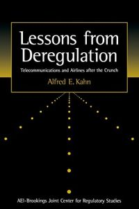 Lessons from Deregulation book summary