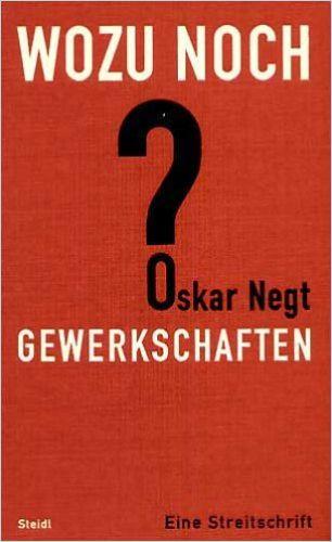 Image of: Wozu noch Gewerkschaften?