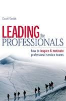 Leading the Professionals book summary