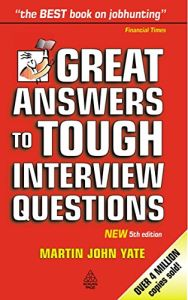 Great Answers to Tough Interview Questions book summary
