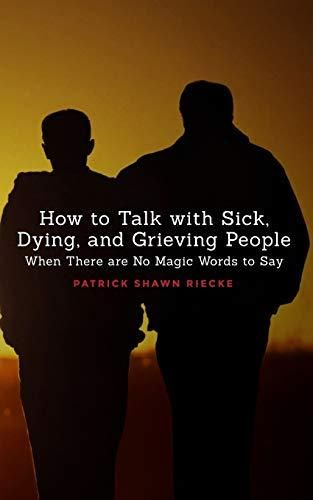 Image of: How to Talk with Sick, Dying and Grieving People