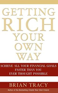 Getting Rich Your Own Way book summary