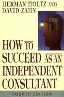 How to Succeed as an Independent Consultant book summary