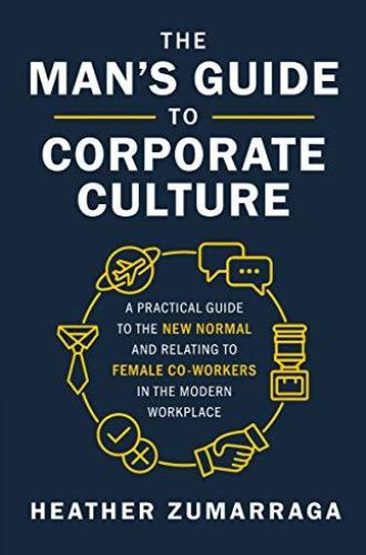 Image of: The Man's Guide to Corporate Culture