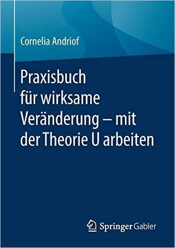 Image of: Praxisbuch für wirksame Veränderung – mit der Theorie U arbeiten