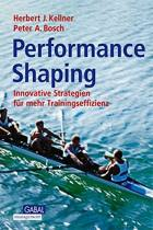 Performance Shaping