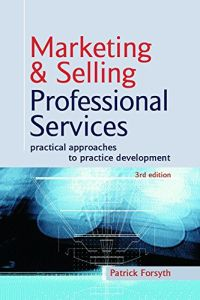 Marketing and Selling Professional Services