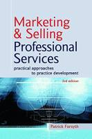 Marketing and Selling Professional Services book summary