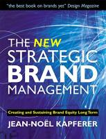 The New Strategic Brand Management book summary