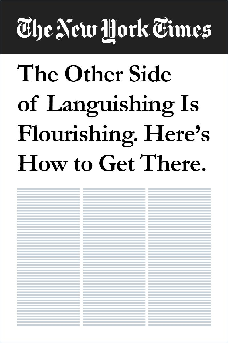Image of: The Other Side of Languishing Is Flourishing. Here's How to Get There.