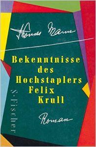 Bekenntnisse Des Hochstaplers Felix Krull Zusammenfassung
