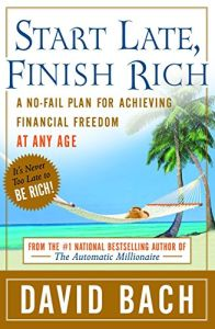 Start Late, Finish Rich book summary