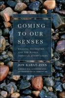 Coming to Our Senses book summary