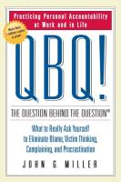 QBQ! The Question Behind the Question book summary