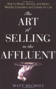 The Art of Selling to the Affluent book summary