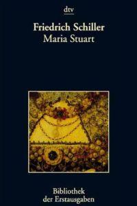 Maria Stuart Zusammenfassung