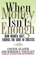 When Money Isn't Enough book summary
